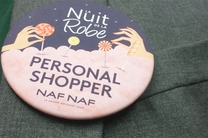 badge Personal Shopper Naf Naf nuit de la robe 2016